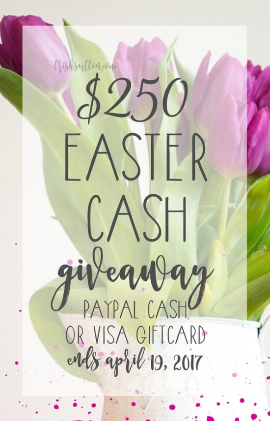 Celebrate April! Celebrate Spring! Celebrate Easter Cash Giveaway! Ends 04.19.2017, TrishSutton.com