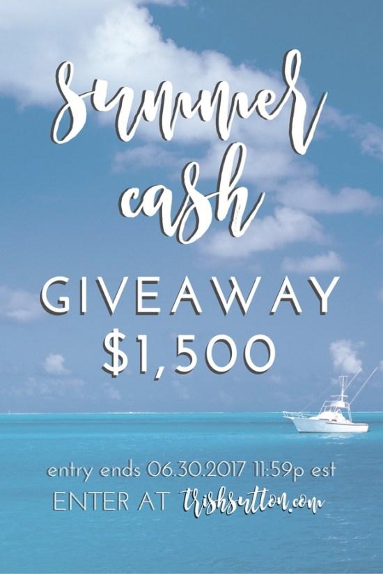 Sizzling Summer Cash Giveaway; Ends 06.30.2017, TrishSutton.com