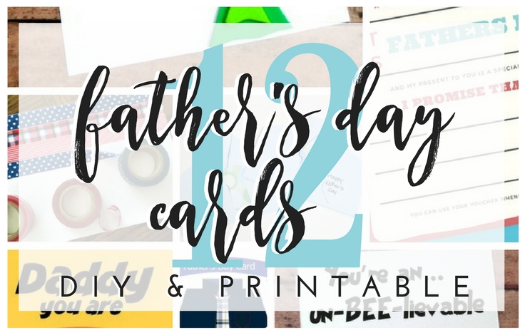 father s day cards diy and printable greetings for dad