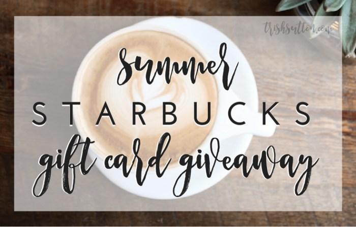 Summer Starbucks Gift Card Giveaway, TrishSutton.com