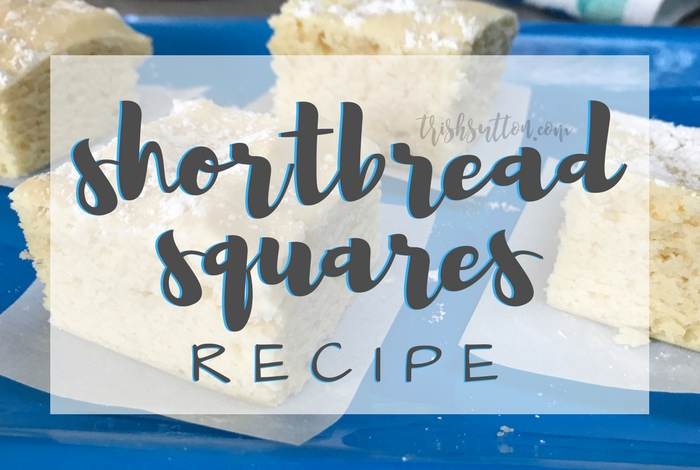 Shortbread Squares Recipe; TrishSutton.com