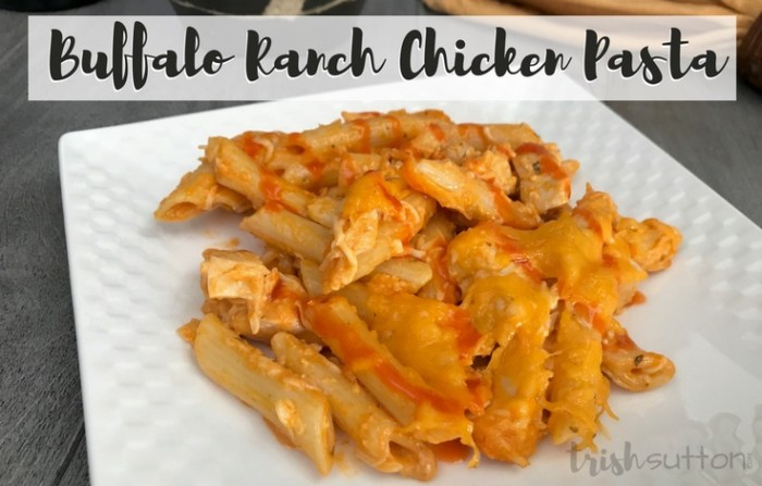 Recipe: Buffalo Chicken Pasta Recipe | Family Meal, TrishSutton.com