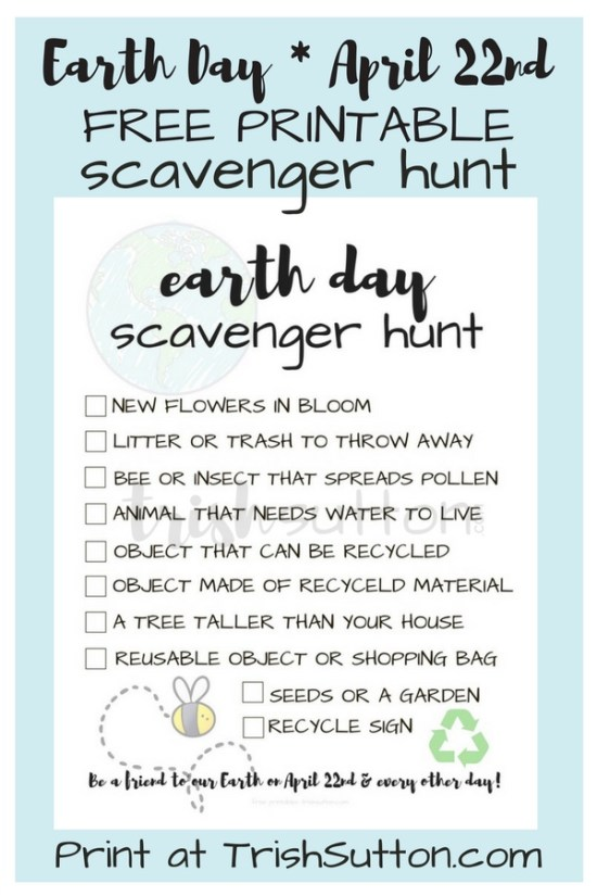 Earth Day Scavenger Hunt Printable; Earth Day is April 22nd. However, every day is a good day to be reminded of the ways we can recycle and reuse. I created a scavenger hunt printable to help make the lesson and reminder fun on any day. TrishSutton.com