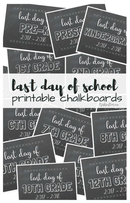 printable chalkboards for the last day of school free printables for those final 2017