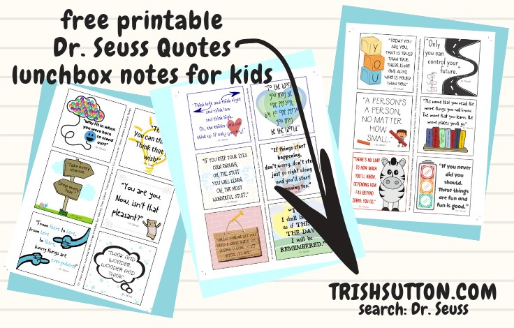 picture about Free Printable Dr Seuss Quotes identified as Cost-free Printable Dr. Seuss Prices Lunchbox Notes for Small children