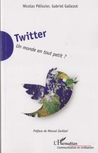 Twitter un monde en tout petit ?