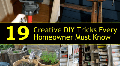 19 Useful DIY Tricks All Homeowners Should Know