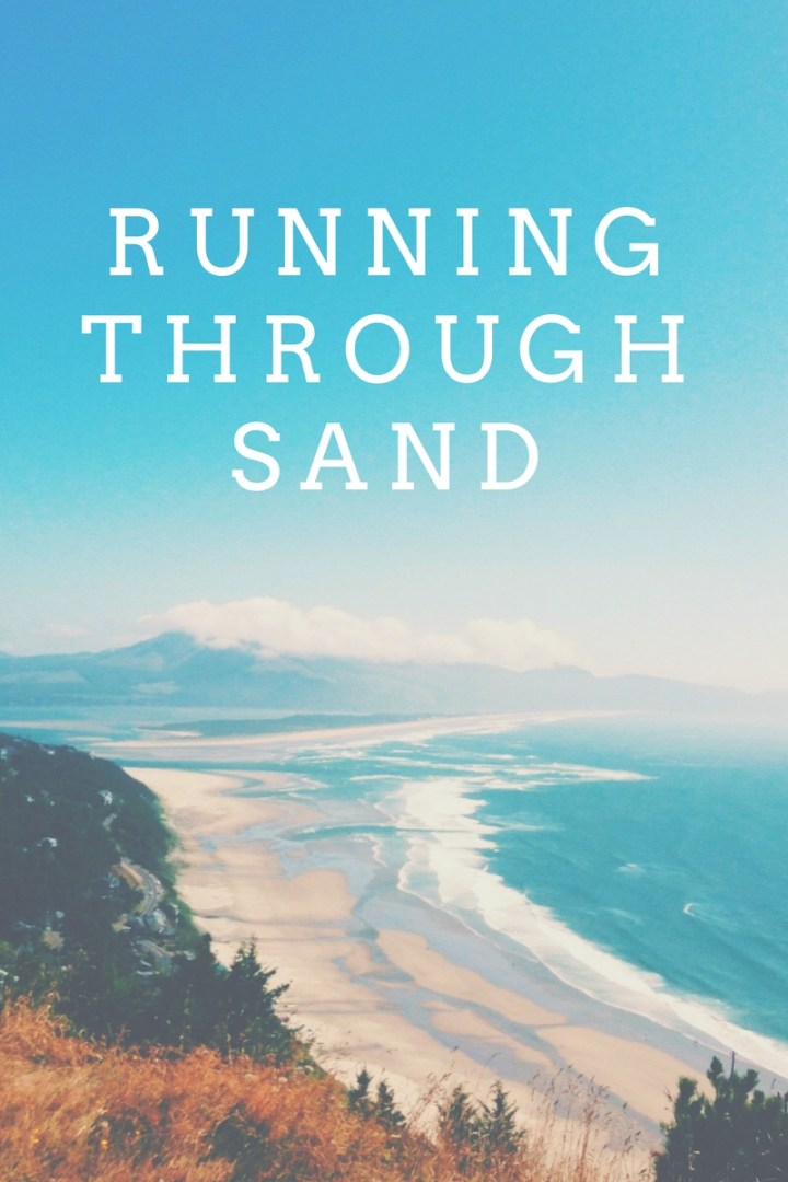 {running through sand}