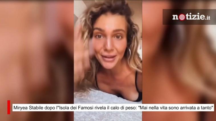 """Miryea Stabile dopo l''Isola dei Famosi rivela il calo di peso: """"Mai nella vita sono arrivata così"""""""
