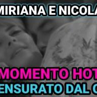 Grande Fratello Vip 6, Nicola Pisu e Miriana Trevisan si lasciano andare ad un inaspettato momento di piacer3.