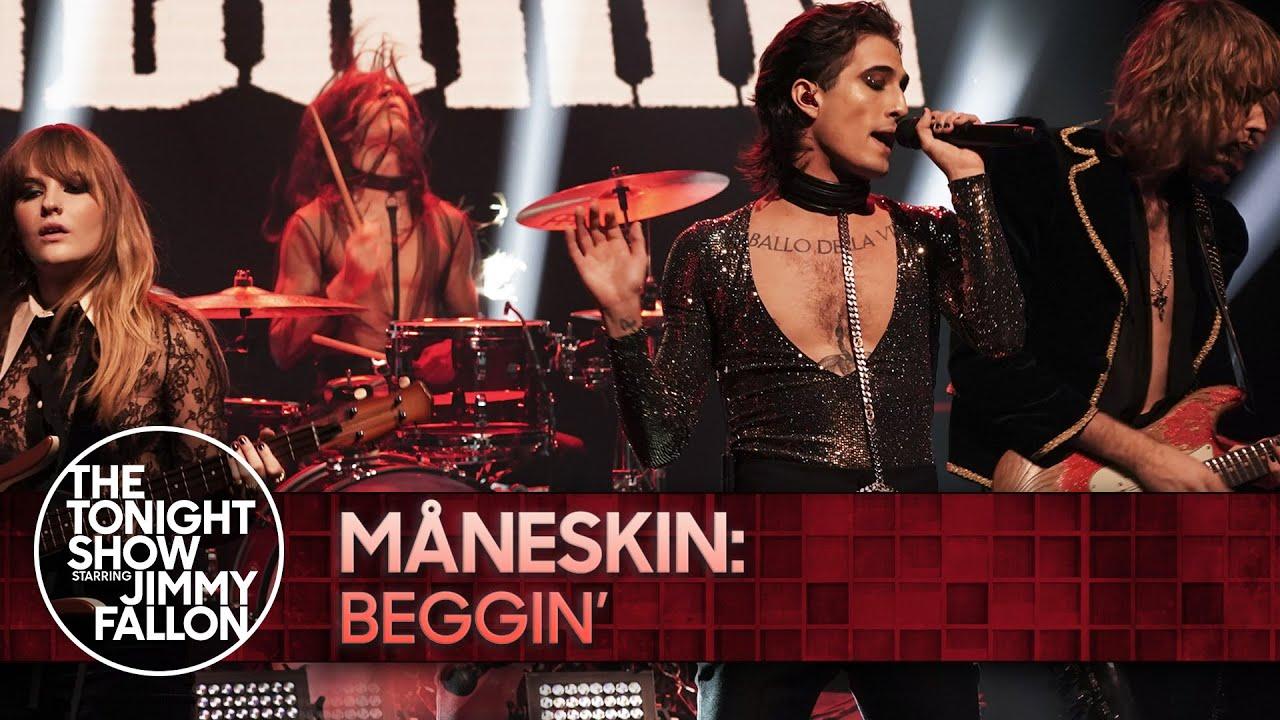 Maneskin: Beggin' | The Tonight Show Starring Jimmy Fallon