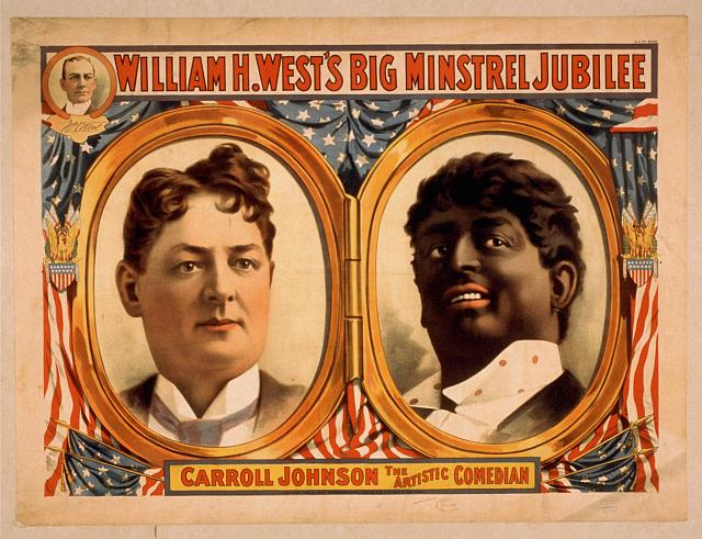 """""""An advertisement for """"William H. West's"""" minstrel show, courtesy of Library of Congress."""""""
