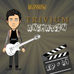 Trivium Animation – episodio 1