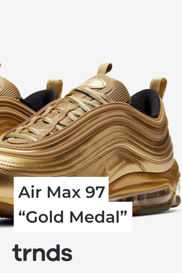 Nike S Air Max 97 Turns Gold To Celebrate The Tokyo Summer Olympics Fashion Inspiration And Discovery