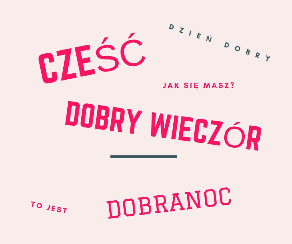 Greetings and Farewells In Polish