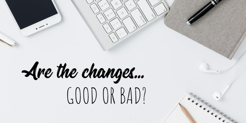 Wickes_Changes_Good_Bad