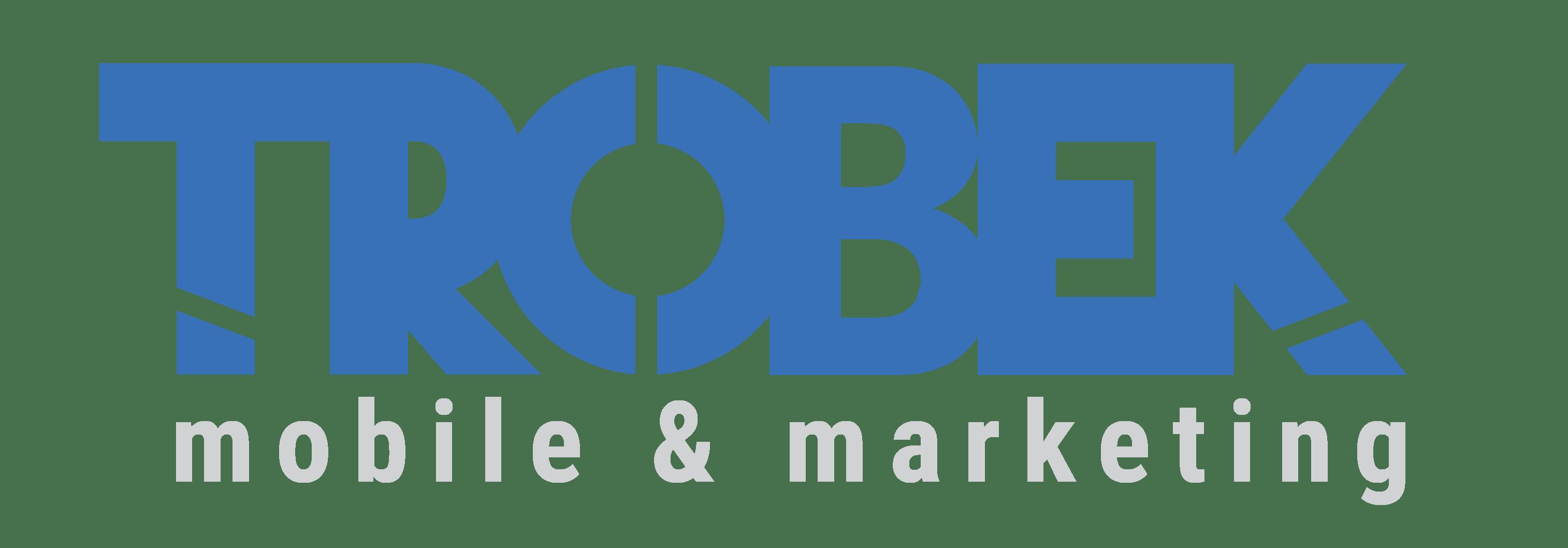 Trobek: Mobile & Marketing