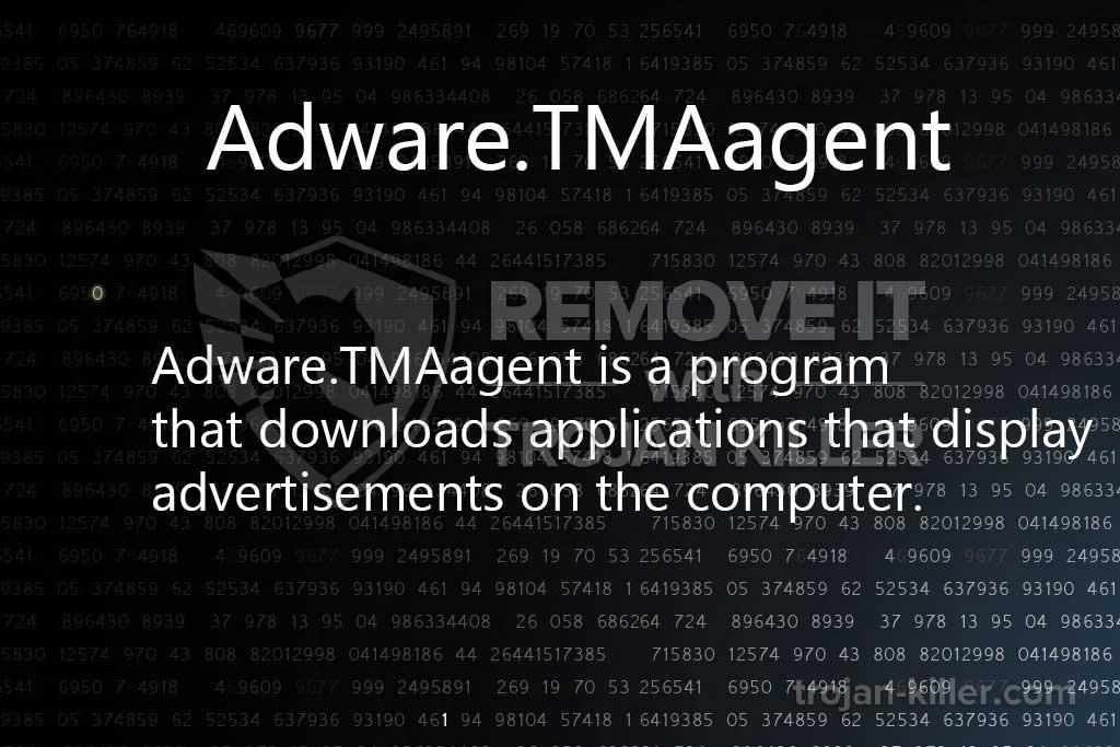 What is Adware.TMAagent?