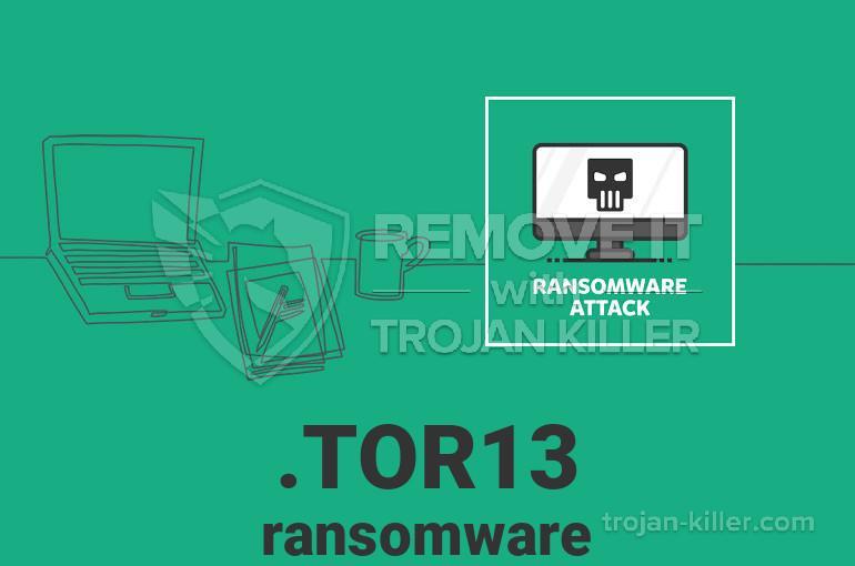 .TOR13 virus