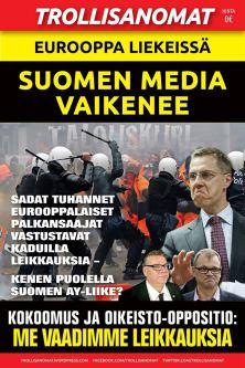 Trollisanomat #16 - Eurooppa liekeissä, Suomen media vaikenee