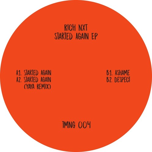 Review: Rich NxT – Started Again [TMNG004] – Tamango Records