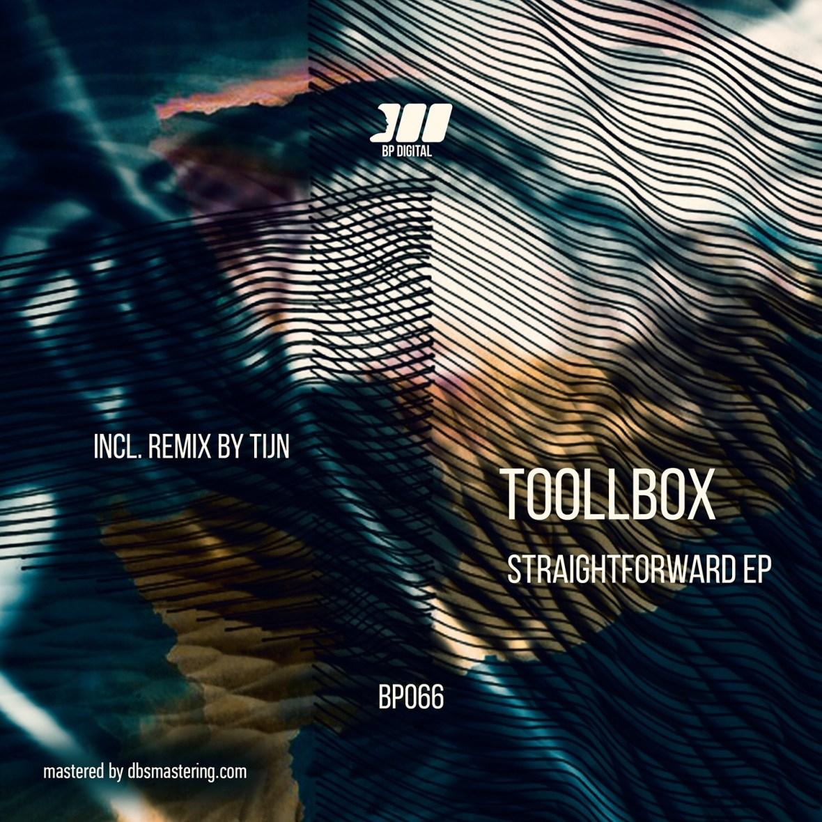 Premiere: Toollbox – Straightforward EP [BP066]