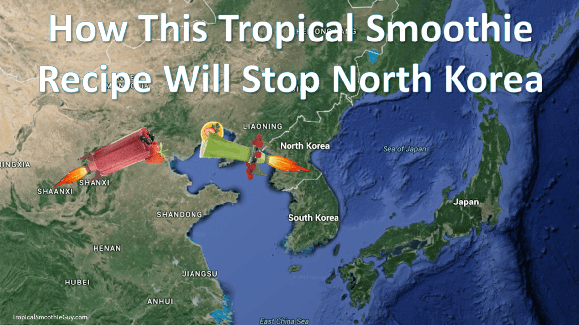 This Tropical Smoothie Recipe Will Stop North Korea
