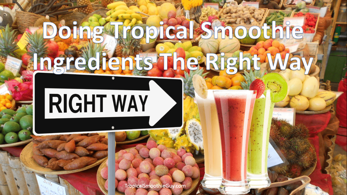 Tropical Smoothie Ingredients