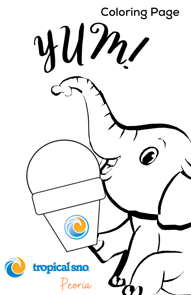 COLORING PAGE- ELEPHANT BABY with a BLANK SNOW CONE says YUM overhead