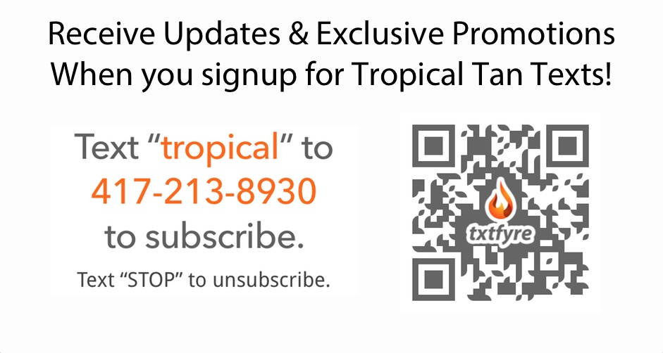Text TROPICAL TAN to 57827