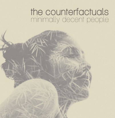 counterfactuals minimally decent people