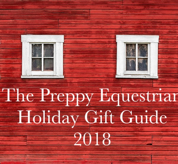 The Preppy Equestrian Holiday Gift Guide 2018