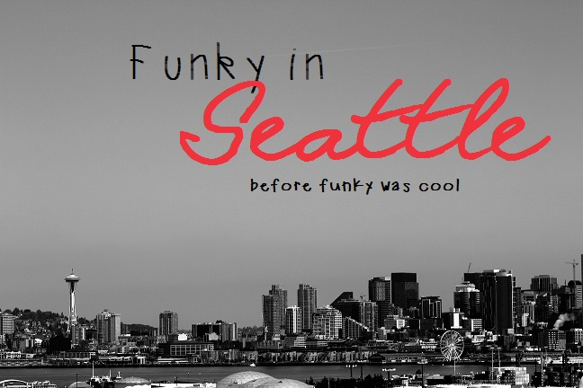 Funky in Seattle