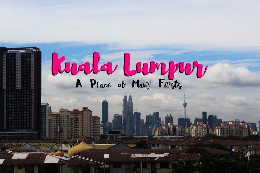 Kuala Lumpur: A Place of Many Firsts