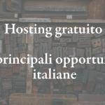 Hosting gratis italiano: 7 opportunità da valutare