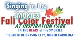 Singing In The Smokies - Bryson City, NC @ Inspiration Park | Bryson City | North Carolina | United States