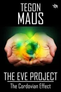 3 - The Eve Project - The Cordovian Effect by Tegon Maus - 200