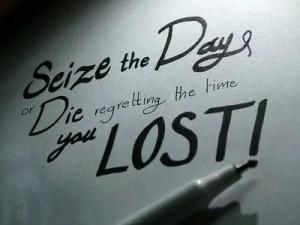 seizetheday