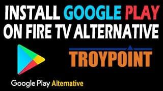 Install Google Play On Fire TV