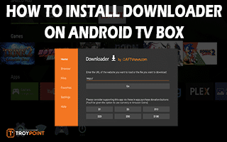 Install Downloader On Android TV Box