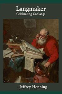 Langmaker: Celebrating Conlangs book cover
