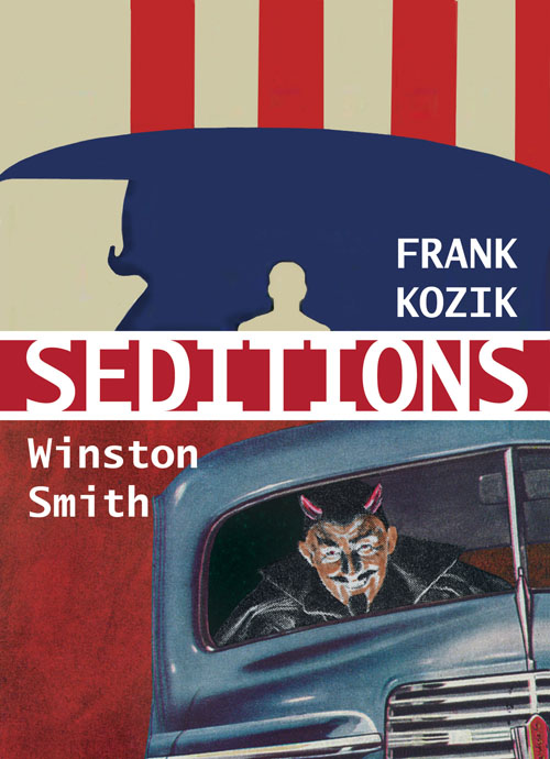 SEDITIONS: Frank Kozik & Winston Smith at Varnish Fine Art