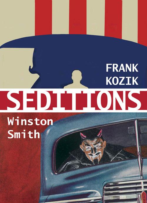 SEDITIONS: Frank Kozik & Winston Smith at Varnish Fine Art