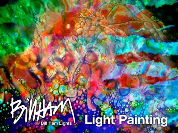 BILL HAM LIGHTS Light Painting DVD