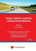 The Road Traffic (AARTO) Legislation Manual Part II