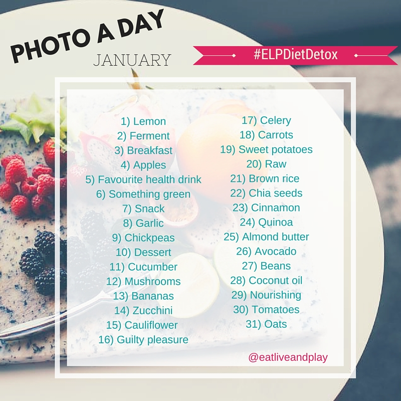 PHOTO A DAY January Diet Detox