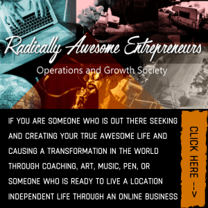 I am calling all Radicals, Creators, Entrepreneurs, and Coaches who aren't afraid to bring forth a new reality – to make the world a better, more beautiful place! It is time to get to work, to design our futures, and to live our true awesome lives!