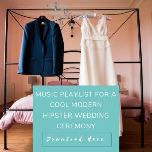 wedding playlists music playlist for a cool modern hipster wedding ceremony true blue ceremonies independent wedding celebrant katie keen
