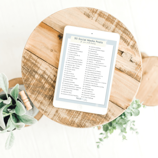 50 Social Media Post Ideas for your small business free downloadable by True Blue Creatives
