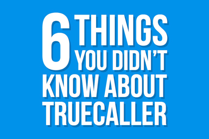 6 Things You Didn't Know About Truecaller - Truecaller Blog